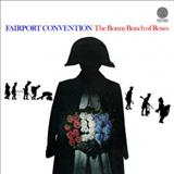 Fairport Convention - The Bonny Bunch Of Roses
