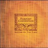 Fairport Convention - Rhythm Of The Times