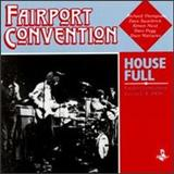 Fairport Convention - House Full