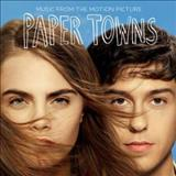 Filmes - Paper Towns (Music From The Motion Picture)