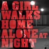 Filmes - A Girl Walks Home Alone At Night (Original Motion Picture Soundtrack)