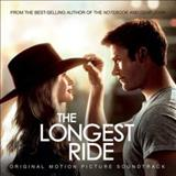 Filmes - The Longest Ride (Original Soundtrack Album)
