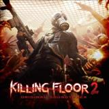 Filmes - Killing Floor 2 (Video Game Soundtrack)