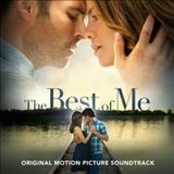 Filmes - The Best Of Me (Original Motion Picture Soundtrack)