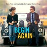 Filmes - Begin Again (Music From And Inspired By The Original Motion Picture)