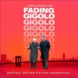 Filmes - Fading Gigolo (Original Motion Picture Soundtrack)