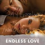 Filmes - Endless Love (Original Motion Picture Soundtrack)