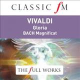 Filmes - Vivaldi: Gloria; Bach: Magnificat (Classic Fm: The Full Works)