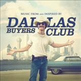 Filmes - Dallas Buyers Club (Music From And Inspired By The Motion Picture)