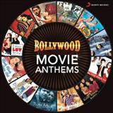 Filmes - Bollywood Movie Anthems