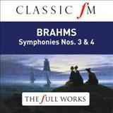 Filmes - Brahms: Symphonies Nos. 3 & 4 (Classic Fm: The Full Works)