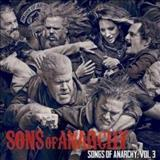 Filmes - Songs Of Anarchy, Vol. 3 (Music From &Quot;Sons Of Anarchy&Quot;)