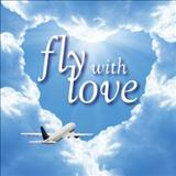 Filmes - Fly With Love