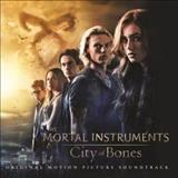 Filmes - The Mortal Instruments: City Of Bones (Original Motion Picture Soundtrack)
