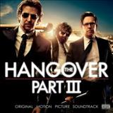 Filmes - The Hangover, Pt. Iii (Original Motion Picture Soundtrack)