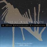 Filmes - Varèse Sarabande: a 35Th Anniversary Celebration