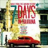 Filmes - 7 Days In Havana (Music From The Motion Picture)