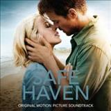 Filmes - Safe Haven (Original Motion Picture Soundtrack)