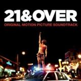Filmes - 21 & Over (Music From The Motion Picture)