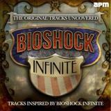 Filmes - The Original Songs Uncovered (Tracks Inspired By Bioshock Infinite)