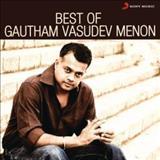 Filmes - Best Of Gautham Vasudev Menon