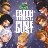 Filmes - Disney Fairies: Faith, Trust And Pixie Dust