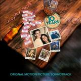 Filmes - 10 Years (Original Motion Picture Soundtrack)