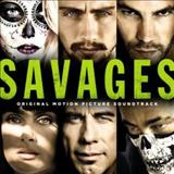 Filmes - Savages (Original Motion Picture Soundtrack)
