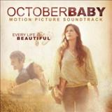 Filmes - October Baby (Motion Picture Soundtrack)