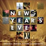 Filmes - New Years Eve: Original Motion Picture Soundtrack