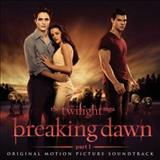 Filmes - The Twilight Saga: Breaking Dawn, Pt. 1 (Original Motion Picture Soundtrack)