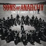 Filmes - Songs Of Anarchy, Vol. 2 (Music From Sons Of Anarchy)