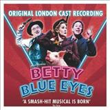 Filmes - Betty Blue Eyes (Original London Cast Recording)