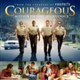 Filmes - Courageous (Motion Picture Soundtrack)