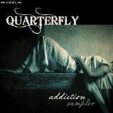 Quarterfly - Addiction