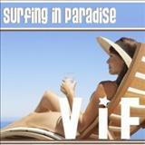 V.I.F - Surfing In Paradise