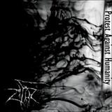 Zifir - Protest Against Humanity