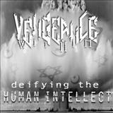 Vengeance Within - Deifying The Human Intellect