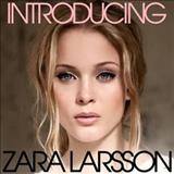 Zara Larsson - Introducing