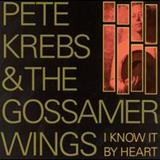 Pete Krebs - I Know It By Heart