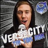Versecity - Tik Tok Rok