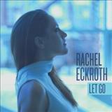 Rachel Eckroth - Let Go