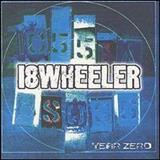 18 Wheeler - Year Zero