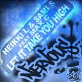 Heikki L - Let It Take You High