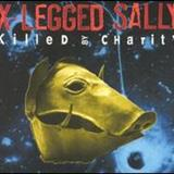 X-Legged Sally - Killed By Charity