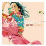 Céline Rudolph - Brazaventure