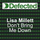 Lisa Millett - Dont Bring Me Down