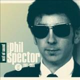 Phil Spector - Wall Of Sound: The Very Best Of Phil Spector 61-66