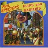 Phil Spector - Phil Spectors Flips And Rarities