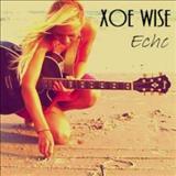 Xoe Wise - Echo